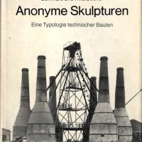 Bernd und Hilla Becher | Anonyme Skulpturen
