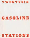 Ed Ruscha – Twentysix Gasoline Stations, 1963