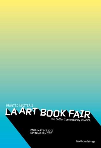 LA ART BOOK FAIR (http://printedmatter.org)