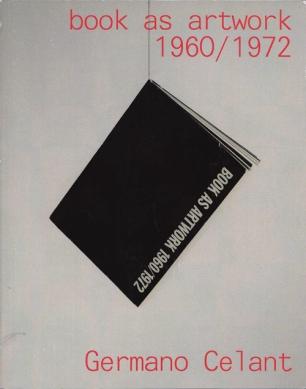 Germano Celant: Book as artwork 1960/1972, 6 Decades Books, New York NY 2010 (Reprint)