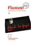 Ausstellungskatalog | Fluxus! Antikunst ist auch Kunst, 2012