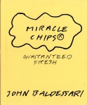 John Baldessari, Miracle Chips.Guaranteed Fresh, 2009 (Foto: Marlene Obermayer)