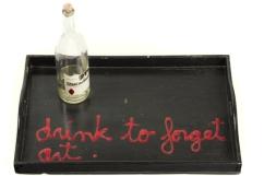 Ben Vautier »Drink to forget art«, 1971, Staatsgalerie Stuttgart, Archiv Sohm, © VG Bild-Kunst, Bonn 2012