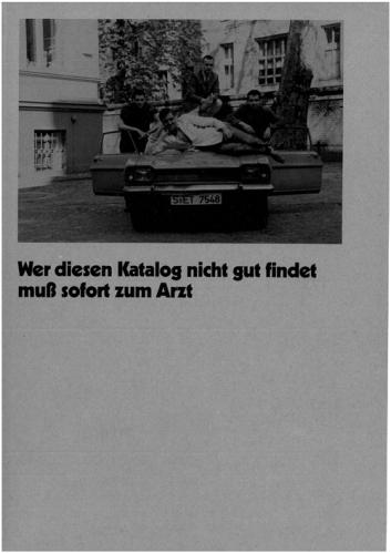 Künstlerbuch | Artists' book: Wer diesen Katalog nicht gut findet muß sofort zum Arzt, 1983