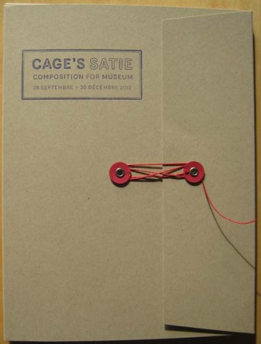 Exhibition catalogue | Cage's Satie (MAC - Musée d'art contemporain de Lyon, 2012)