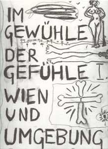 Herbert Brandl. Im Gewühle der Gefühle I, Wien und Umgebung Wien : Pakesch & Schlebrügge, 1995