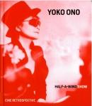 Yoko Ono Half a wind show Cover 2013