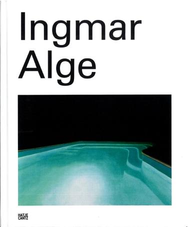 Ausstellungskatalog   Ingmar Alge (Hatje Cantz, 2013)