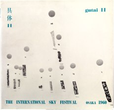Gutai 11 (November 11, 1960). Printed matter, 25.4 × 26.4 cm. Private collection. Cover: The International Sky Festival. Special issue edited by Michel Tapié and Yoshihara Jirō that served as catalogue for The International Sky Festival and 9th Gutai Art Exhibition, both 1960. © The former members of the Gutai Art Association, courtesy Museum of Osaka University, photo by Kristopher McKay. © The former members of the Gutai Art Association, photo by Kristopher McKay