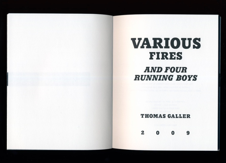 Thomas Galler | Various Fires and Four Running Boys (Edition Fink 2009)