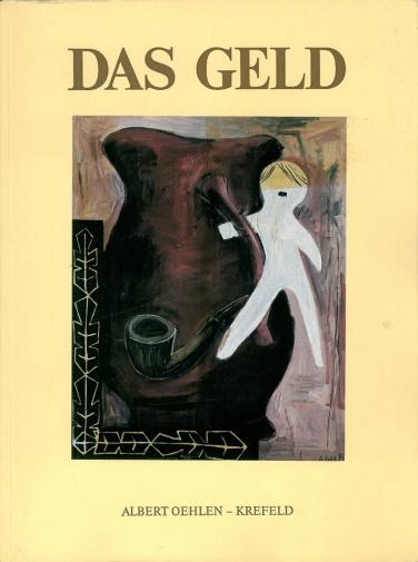 Albert Oehlen Das Geld, 1986 Hrsg. Galerie Max Hetzler, Köln, Aufl. 250 Ex.,