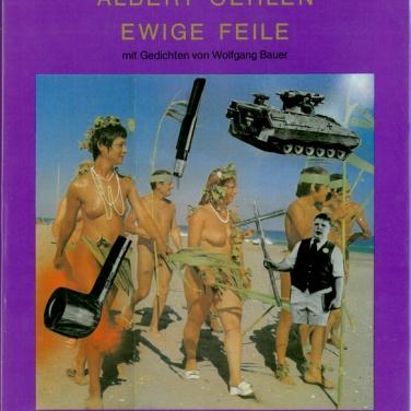 Albert Oehlen Ewige Feile (mit Gedichten von Wolfgang Bauer), 1983