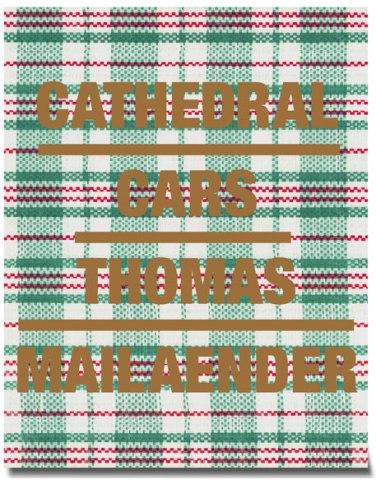 CATHEDRAL CARS (gold) - Thomas Mailaender (Foto: RVB Verlag)