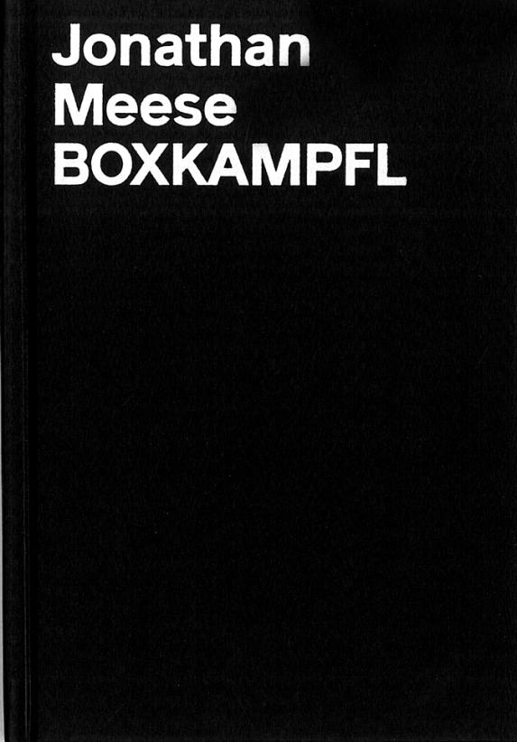 Künstlerbuch | Artists' book: Jonathan Meese. Boxkampfl, 2012 (Institutions)
