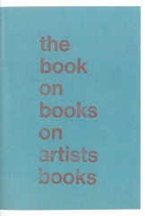 Arnaud Desjardin, The Book on Books on Artists Books [BoBoAb], Everyday Press, London 2013 (2nd Ed.)