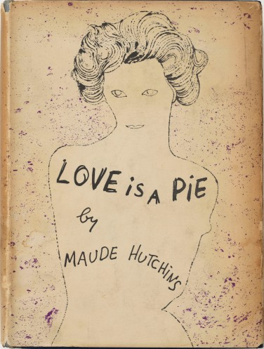 Maude Hutchins, Love Is a Pie, 1952, Bucheinbandmotiv von Andy Warhol, 20,1 x 16,0 x 2,6 cm Foto: Haydar Koyupinar © 2013 The Andy Warhol Foundation for the Visual Arts, Inc. / Artists Rights Society (ARS), New York