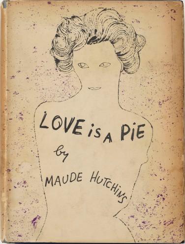 Maude Hutchins, Love Is a Pie, 1952, Bucheinbandmotiv von Andy Warhol, 20,1 x 16,0 x 2,6 cm Foto: Haydar Koyupinar © 2013 The Andy Warhol Foundation for the Visual Arts, Inc. / Artists Rights Society (ARS), New York