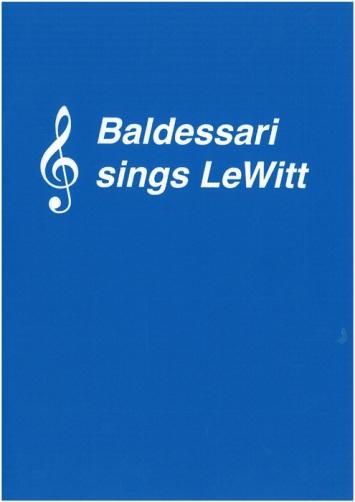Toom Tragel: Baldessari sings LeWitt (Rollo Press, Zürich 2012)