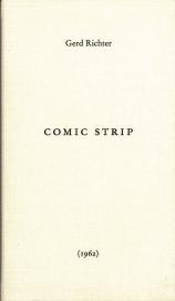 Gerd Richter. Comic Strip (1962), Verlag der Buchhandlung Walther König / Gerhard Richter Archiv, Staatliche Kunstsammlungen Dreden, 2014