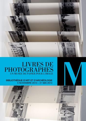 Bibliothèque d'art et d'archéologie - Genève| LIVRES DE PHOTOGRAPHES. Un musée de papier pour l'image (2014)