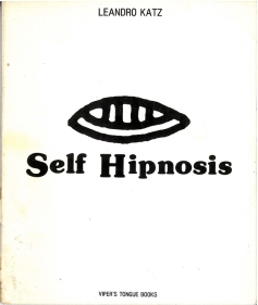 Künstlerbuch | Artists' book: Leandro Katz. Self Hipnosis (Vipers Tongue Books, New York 1975)