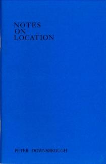 Künstlerbuch | Artists' Book: Peter Downsbrough. Notes on Location (TVRT New York 1972 / Zédélé Éditions, Brest 2012)