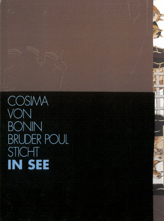 Cosima von Bonin. Bruder Poul sticht in See (Kunstverein in Hamburg 2001)