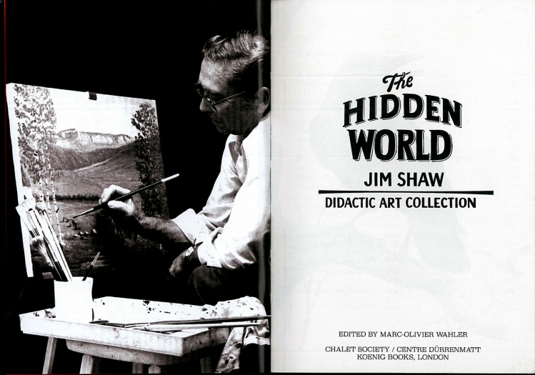 Jim Shaw. The Hidden World (Koenig Books, London 2014)