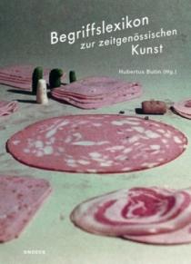Hubertus Butin (Hg.), Begriffslexikon zur zeitgenössischen Kunst, Köln 2014 (Cover: Fischli/Weiss)