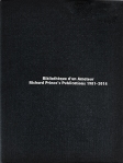 Bibliothèque d'un amateur. Richard Prince's Publications 1981-2014