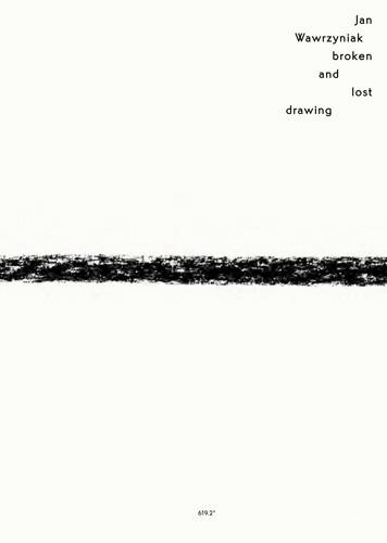Ausstellungskatalog | Jan Wawrzyniak. Broken and lost drawing (Museum Wiesbaden, Kerber Verlag 2014)