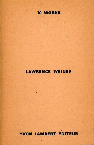 Lawrence Weiner, 10 Works (Yvon Lambert Editeur, Paris 1971)
