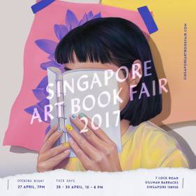 27-30 April 2017 | Singapore Art Book Fair, Singapore