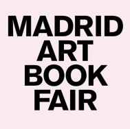 21-23 April 2017   Madrid Art Book Fair, Madrid, Spain