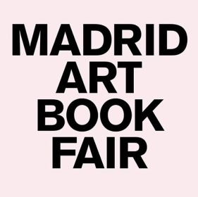 21-23 April 2017 | Madrid Art Book Fair, Madrid, Spain
