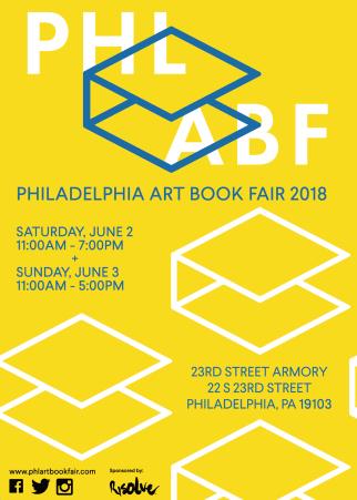 02-03 June 2018 | Philadelphia Art Book Fair, Philadelphia, USA