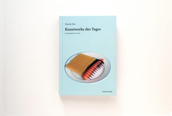 """Moritz Frei, """"Kunstwerke des Tages: ein fotografisches Archiv"""""""