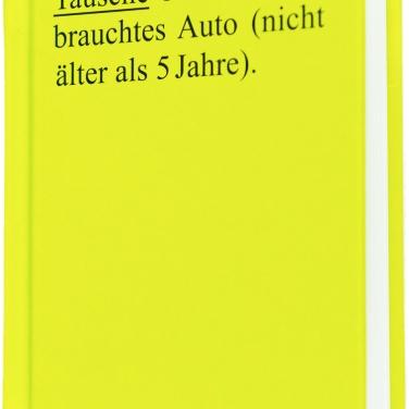 """Moritz Frei, """"Tausche Ölbild für gebrauchtes Auto (nicht älter als 5 Jahre)."""""""